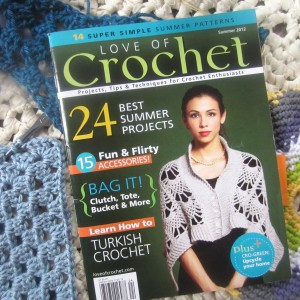 Love of Crochet, Summer 2012 At your local newsstand until 7/23/12, or go to loveofcrochet.com